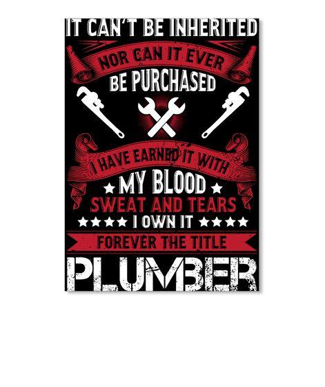 96afe1a7 Forever The Title Plumber |plumber t shirts crack|funny plumbing shirts|plumbing  work shirts|plumbing t shirt designs|plumbers t shirts funny|plumbing t ...