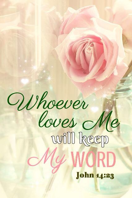 """""""Jesus answered and said unto him, If a man love me, he will keep my words: and my Father will love him, and we will come unto him, and make our abode with him."""" John 14:23 KJV"""