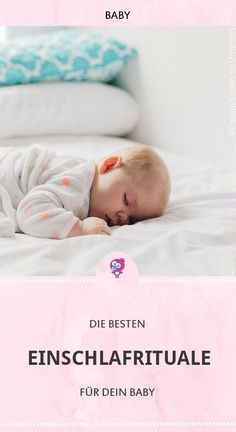 Die besten Einschlafrituale für Dein Baby