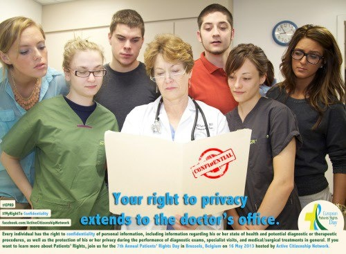 #MyRightTo Privacy & Confidentiality - Every individual has the right to the confidentiality of personal information, including information regarding his or her state of health and potential diagnostic or therapeutic procedures, as well as the protection of his or her privacy during the performance of diagnostic exams, specialist visits, and medical/surgical treatments in general. http://europeanpatientsrights.tumblr.com/post/49855686448/know-your-patients-rights-to-privacy-and-compensation
