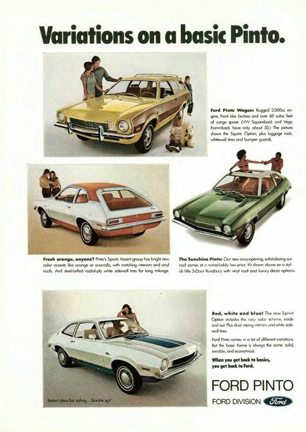 """When you get back to basics, you get back to Ford."" The Ford Pinto, 1972."