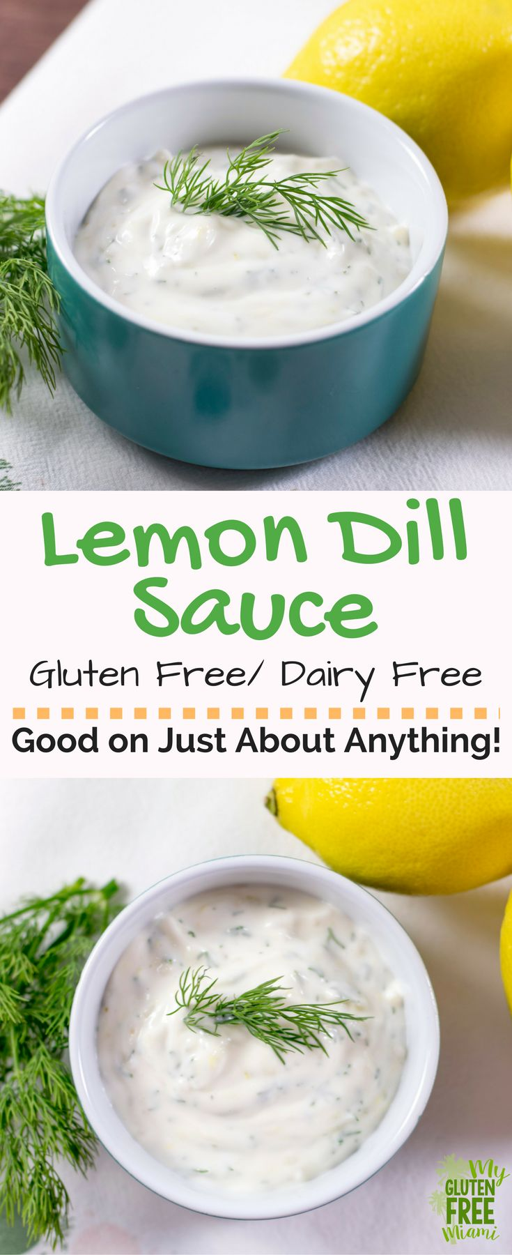 Both gluten free and dairy free, this lemon dill sauce is a flavor combo that will add a wow factor to any dish. Perfect as a dipping sauce for fried fish or on top of salmon! Only takes 5 minutes to make with 5 ingredients. No cooking required! via @GLUTENFREEMIAMI