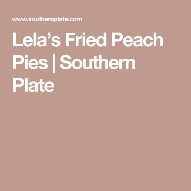 ... pies fried and pies bourbon peach h and pies fried fruit pies fried