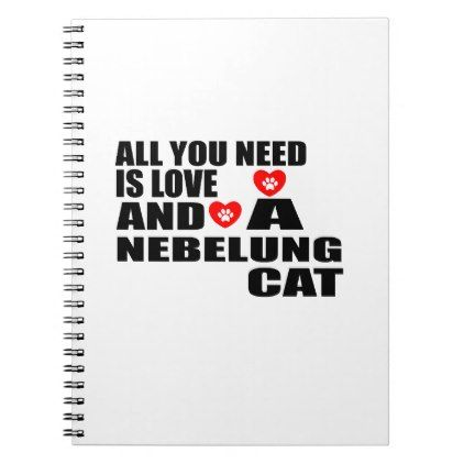 #ALL YOU NEED IS LOVE NEBELUNG CAT DESIGNS NOTEBOOK - #office #gifts #giftideas #business