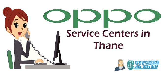 Do you have an idea about Oppo Service Centers in Thane? Or like to get all the details to contact right now? We go here. I have framed a list of containing Oppo Service Centers Near me a contact number a number of hours it is opened and also the address in clear and better understandable format. Simply have a look pick the one and then get the perfect solution with respect to your queries very well.  Oppo is one of the most trending company playing a predominant role in all over the market…