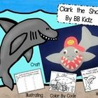 Clark the Shark Craftivity This craftivity comes with tracers to make Clark the Shark. Also included are writing pages, a number order page, a col...