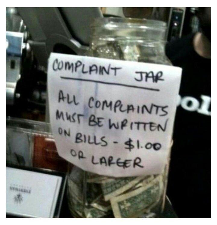 Perfect Complaint Jar Funny Tip Jars Funny Tips Tip Jars