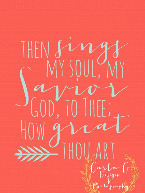 How Great Thou Art by CarlaGDesignandPhoto on Etsy, $10.00...custom color changes are available