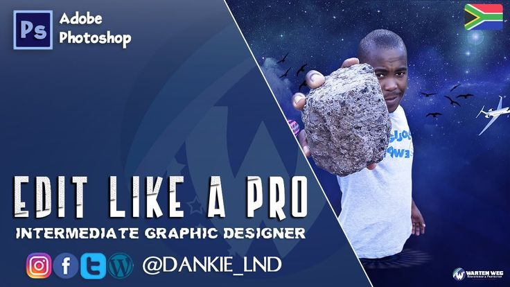 Edit Like A Pro In Photoshop