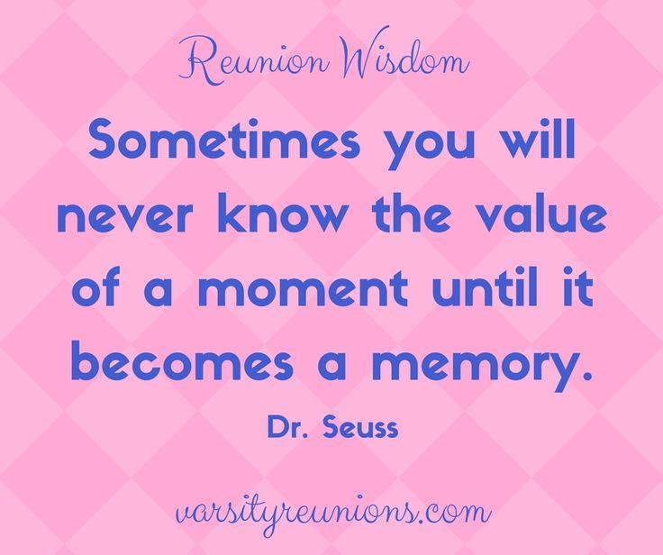 High School Reunion Wisdom Quote by Dr. Seuss from varsityreunions.com — Varsity Reunions