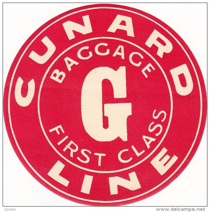 "Cunard Line , ""G"" Baggage First Class Label , 20-30s - Delcampe.com"