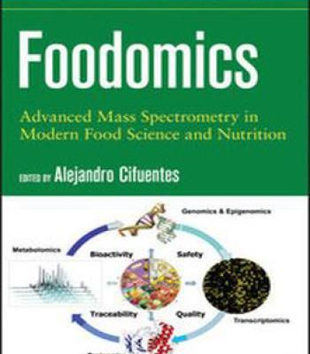 Foodomics: Advanced Mass Spectrometry In Modern Food Science And Nutrition PDF