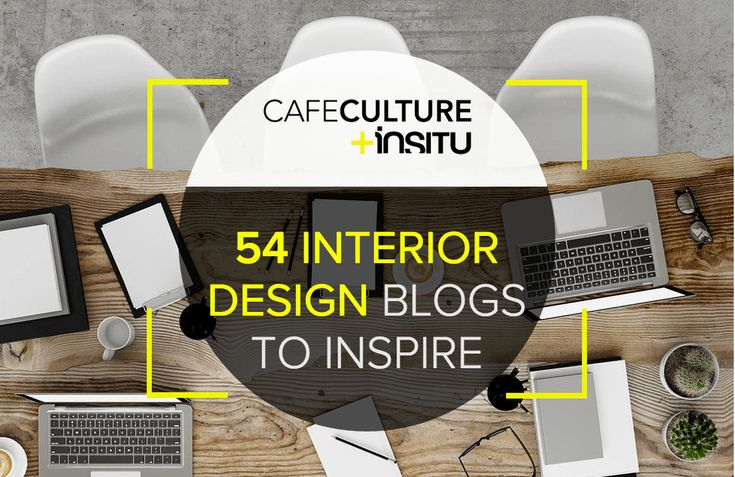 Interior design is no simple feat. There is far more to it than picking out a fresh coat of paint at the local hardware store or buying matching furniture. Here are the 54 best interior design blogs to embolden your design choices.