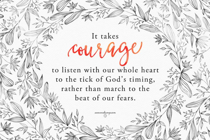 1000+ Ideas About Courage Dear Heart On Pinterest
