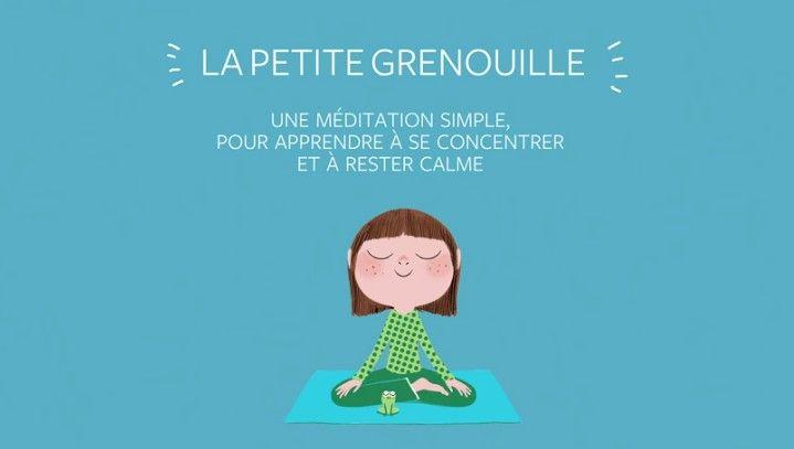 """La petite grenouille est une méditation de pleine conscience pour les enfants de 4 à 10 ans (extraite du livre """"Calme et attentif comme une grenouille"""")"""