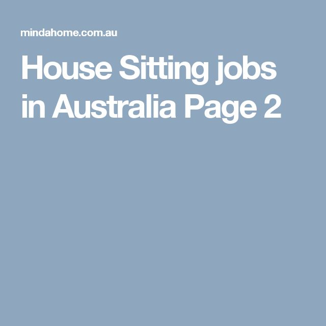House Sitting jobs in Australia Page 2