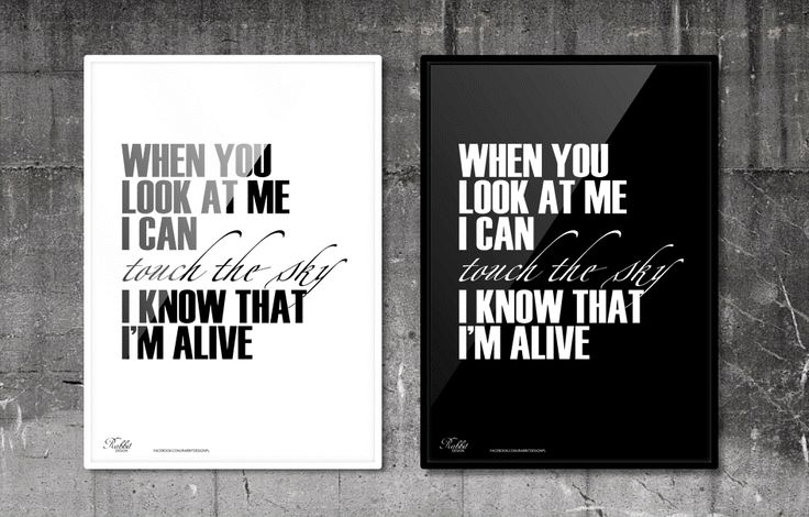 When you look at me I can touch the sky I know that I'm alive. #RabbitDESIGN #poster