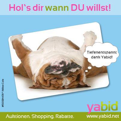 Bloß kein #Stress! Bei #Yabid bestimmst DU wann die #Auktion endet und kannst ganz #relaxt sein. Hol's dir wann DU willst! www.yabid.net