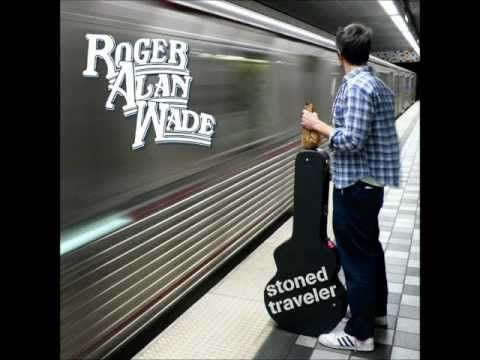 Roger Alan Wade - Wreckless kind - YouTube
