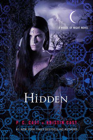 Hidden, Book 10 House of Night series