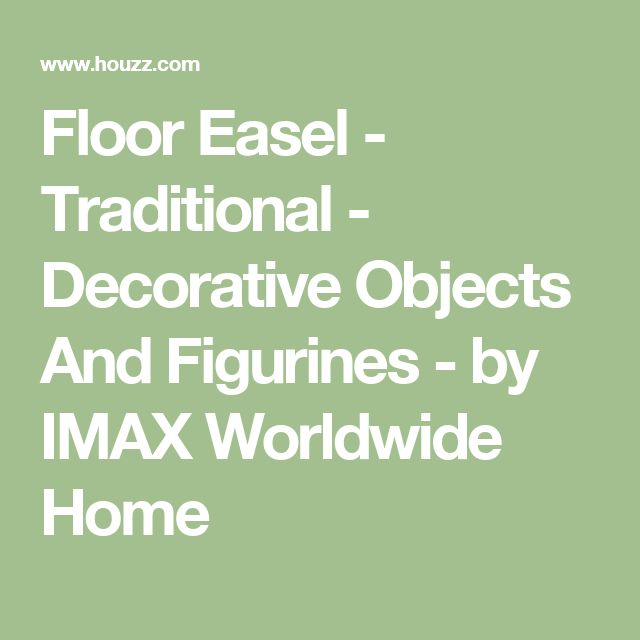 Floor Easel - Traditional - Decorative Objects And Figurines - by IMAX Worldwide Home