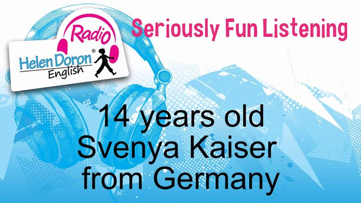In this Helen Doron #Radio interview, 14-year-old Helen Doron #Teen #English student Svenya Kaiser tells us about what she enjoys doing and what life as a teenager is like in Maintal, (Hesse) Germany.  Seriously fun listening!  www.helendoronradio.com