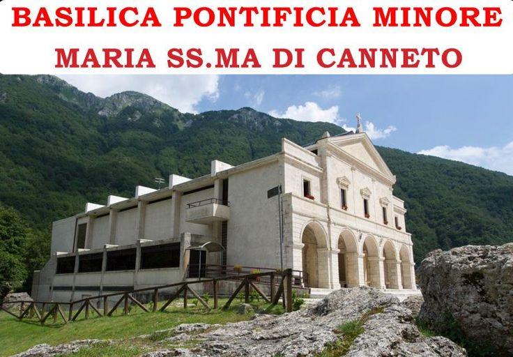 Basilica Pontificia Minore SS Maria di Canneto... un luogo bellissimo immerso nella natura ..... con annessa  cascata intitolata a Papa Giovanni Paolo II...