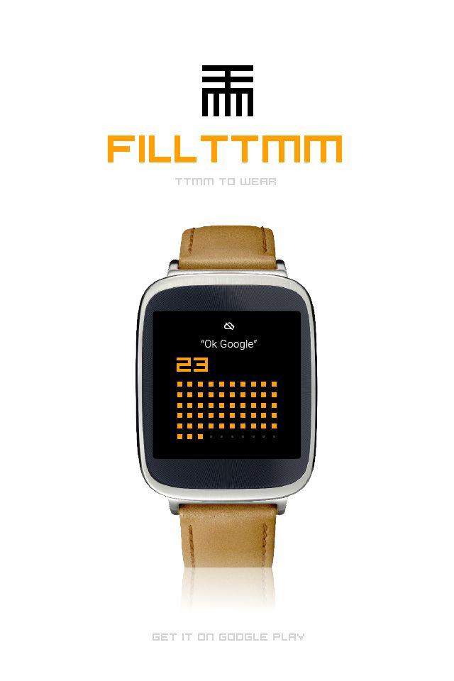 FILLTTMM to Wear is ready to fill! #AndroidWear #watchface #ttmmtowear