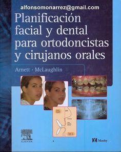 LIBROS DVDS CD-ROMS ENCICLOPEDIAS EDUCACIÓN PREESCOLAR PRIMARIA SECUNDARIA PREPARATORIA PROFESIONAL: PLANIFICACIÓN FACIAL Y DENTAL PARA ORTODONCISTAS Y...