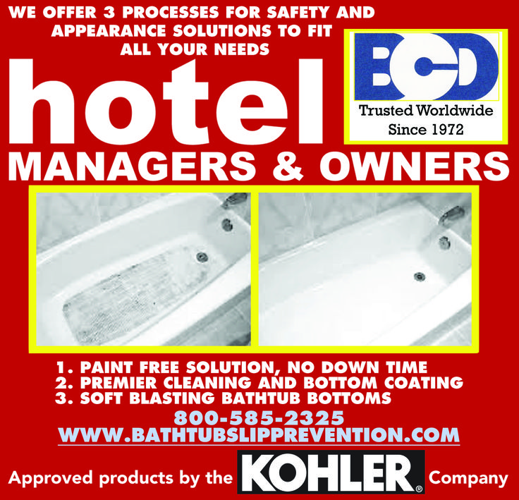 bcd now offering three processes for hotel bathtub and tile safety and appearance for hotels to keep your flags special pricing for 2015 for multi owner - Multi Hotel 2015