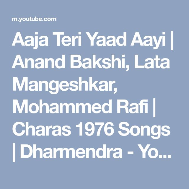 Aaja Teri Yaad Aayi | Anand Bakshi, Lata Mangeshkar, Mohammed Rafi | Charas 1976 Songs | Dharmendra - YouTube