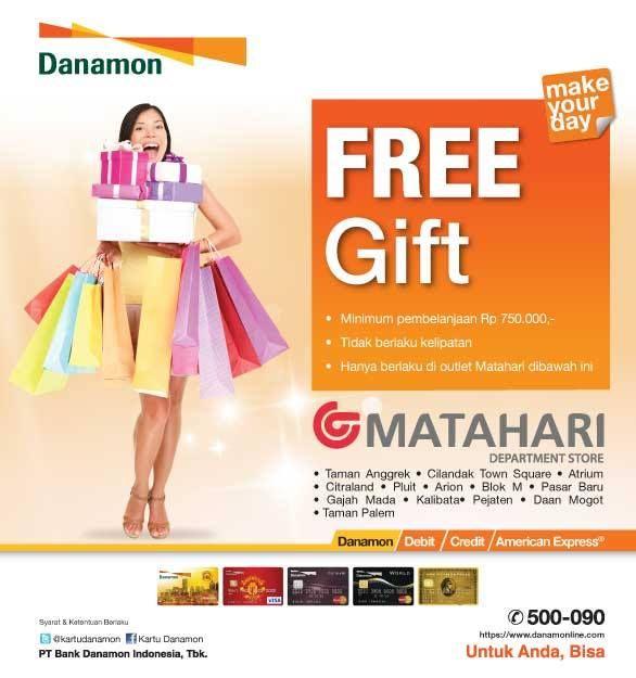 Matahari Department Store: Free Gift (Danamon) @gayamatahari