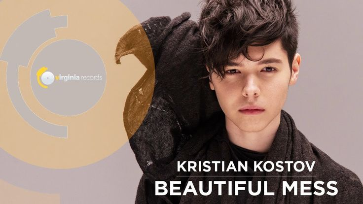 Kristian Kostov - Beautiful Mess (Official HD)
