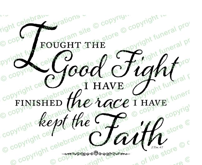 i have fought the good fight . Nice font | jimmy tattoo ...