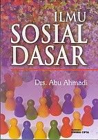 ILMU SOSIAL DASAR, Abu Ahmadi
