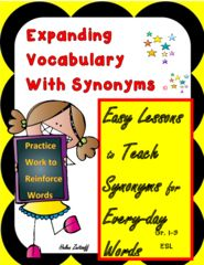Increase Student Vocabulary with Synonyms - Instructional book has 27 units introducing 4 everyday words with synonyms. Sentences with pictures, and practice exercises follow to reinforce the words. A total of 108 words are taught through this book. What a great way to expand oral and written vocabulary!.  A GIVEAWAY promotion for Expanding Vocabulary with Synonyms from Essential Reading / Language Skills on TeachersNotebook.com (ends on 5-14-2016)