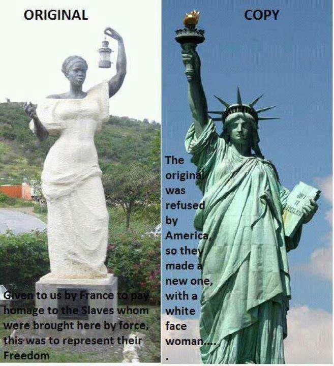 This says alot. Original + copy The first statue of liberty was of a black woman   The True Story of the Statue of Liberty