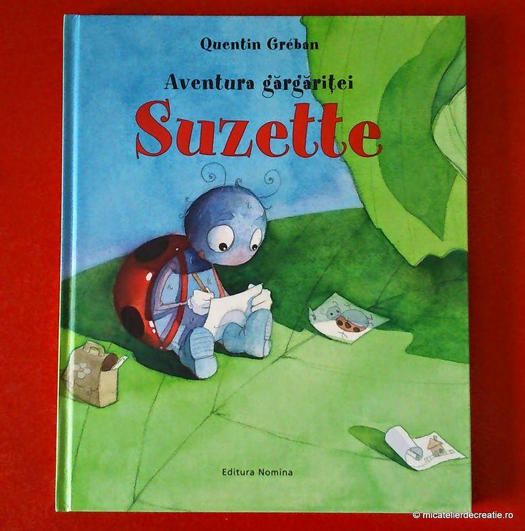 Aventura gargaritei Suzette - Quentin Greban; Varsta 2+  Gargarita Suzette, mare pictorita se pierde in timp ce picta o lacusta. Cartea prezinta intr-un candid mod drumul si cu o serie de ilustratii superbe drumul gargaritei in cautarea mamei sale.Ilustratii fascinante, culori naturale, detalii atent maiestrite. O carte superba.