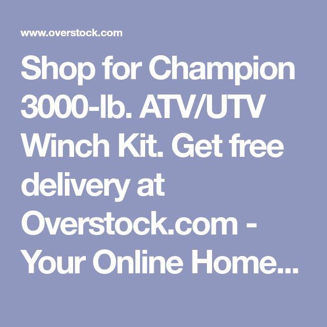 Shop for Champion 3000-lb. ATV/UTV Winch Kit. Get free delivery at Overstock.com - Your Online Home Improvement Shop! Get 5% in rewards with Club O! - 15072626