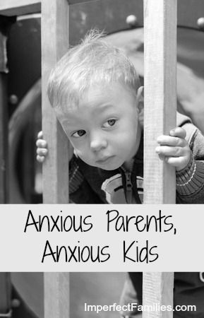 Is your own anxiety causing your kids to feel anxious? If you're ready to learn about your own anxiety, here's a place to start. www.ImperfectFamilies.com: