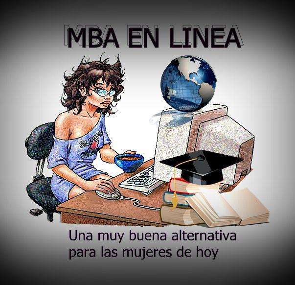 INTERNET NEGOCIOS 2017: MBA EN LINEA Una muy buena alternativa para las mu...