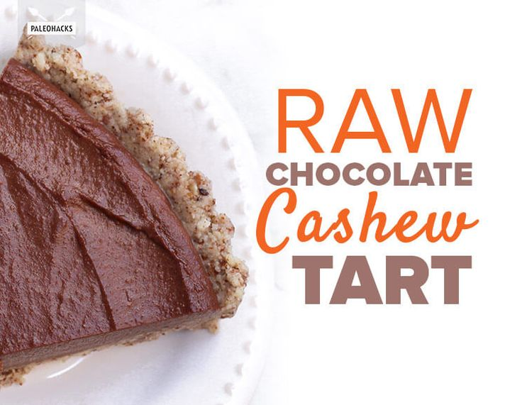 Raw Chocolate Cashew Tart. Got a blender on hand? Then this dreamy tart will be a snap to prep.