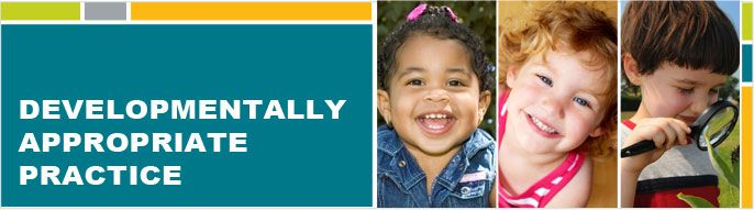 Developmentally Appropriate Practice (DAP) | National Association for the Education of Young Children | NAEYC