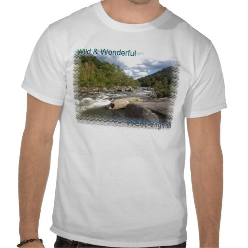 Rustic West Virginia River Tee Shirts!  This #Men's #shirt comes in a wide variety of colors and #customizable options to make it your own!  Starting at $16, it would make a great #gift!