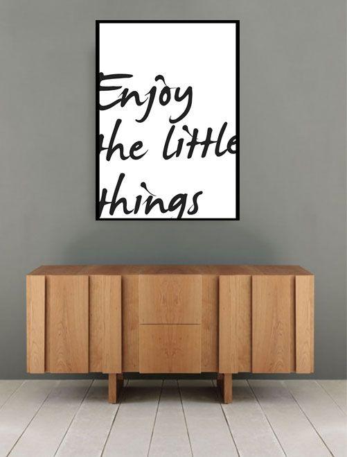 Enjoy the little things #poster #plakat #inspiration #motivation