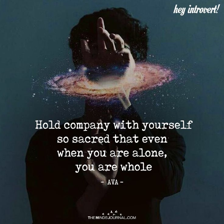 Hold Company With Yourself - https://themindsjournal.com/hold-company-with-yourself/