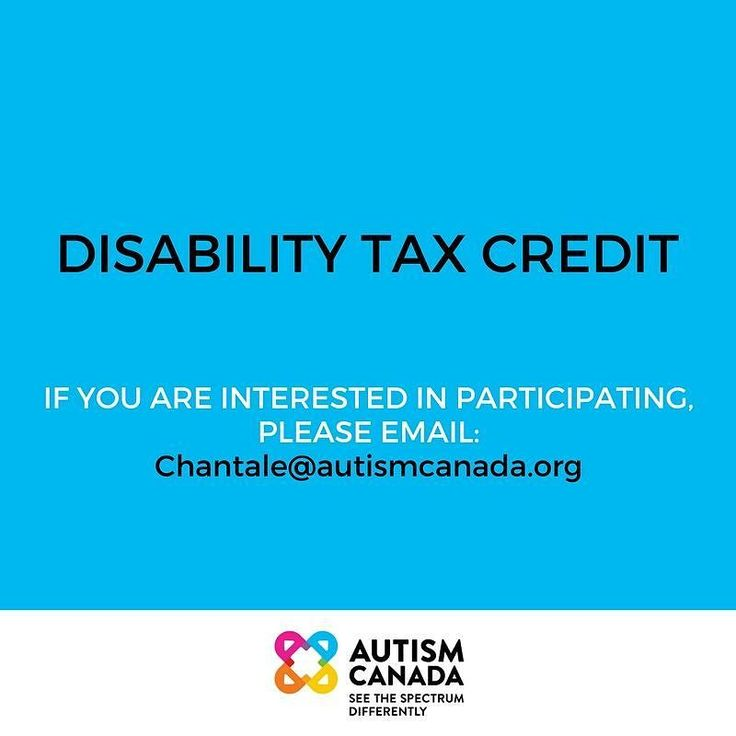RECRUITING PARTICIPANTS Autism Canada is looking for people in Ontario and Quebec who were denied their Disability Tax Credit during initial application or a review to participate in a project.  If you are interested in learning more please email Chantale@autismcanada.org by Tuesday November 21 at 9:00pm.