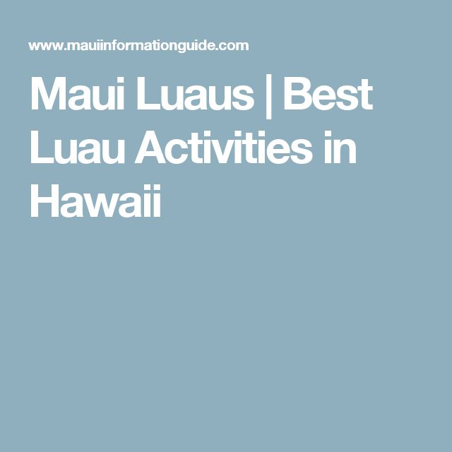 Maui Luaus | Best Luau Activities in Hawaii