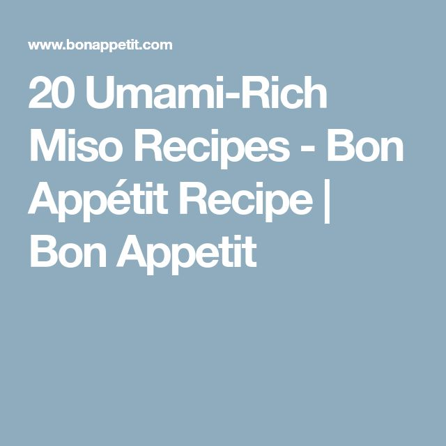 20 Umami-Rich Miso Recipes - Bon Appétit Recipe | Bon Appetit
