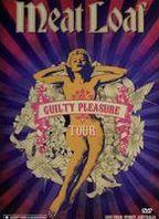 Meatloaf: Guilty Pleasures Tour